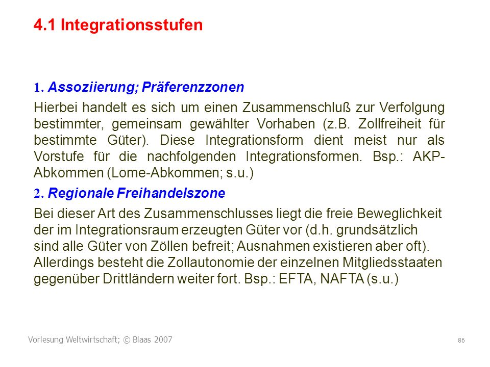 4.1 Integrationsstufen 1. Assoziierung; Präferenzzonen
