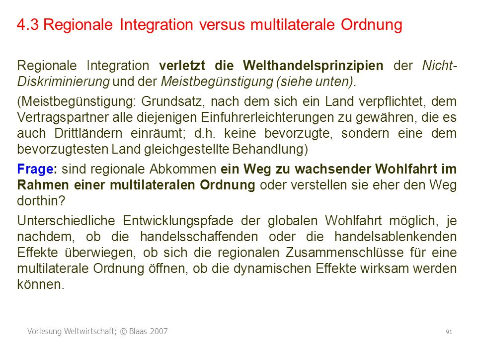 4.3 Regionale Integration versus multilaterale Ordnung