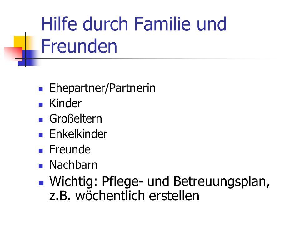Hilfe durch Familie und Freunden