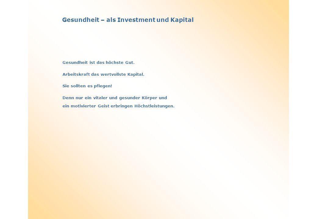 Gesundheit – als Investment und Kapital