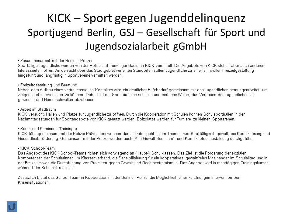 KICK – Sport gegen Jugenddelinquenz Sportjugend Berlin, GSJ – Gesellschaft für Sport und Jugendsozialarbeit gGmbH