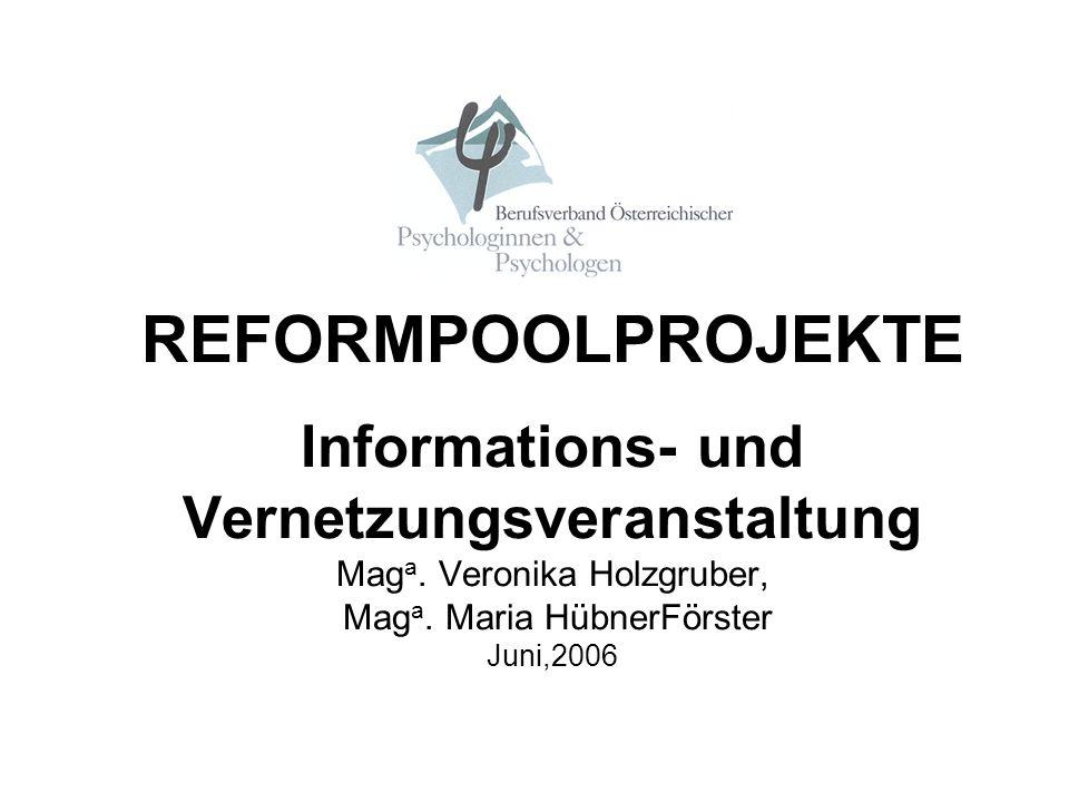 REFORMPOOLPROJEKTE Informations- und Vernetzungsveranstaltung Maga