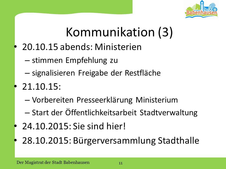 Kommunikation (3) 20.10.15 abends: Ministerien 21.10.15: