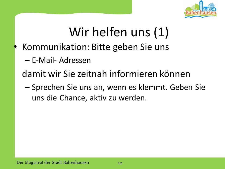 Wir helfen uns (1) Kommunikation: Bitte geben Sie uns