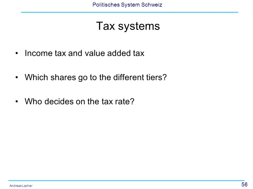 Tax systems Income tax and value added tax