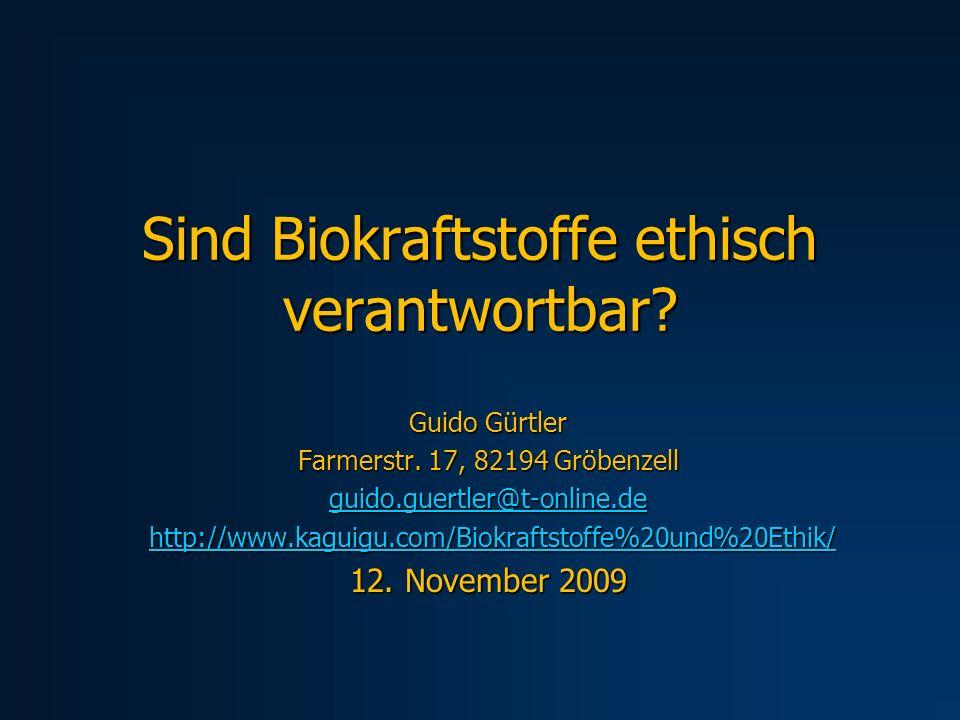 Sind Biokraftstoffe ethisch verantwortbar