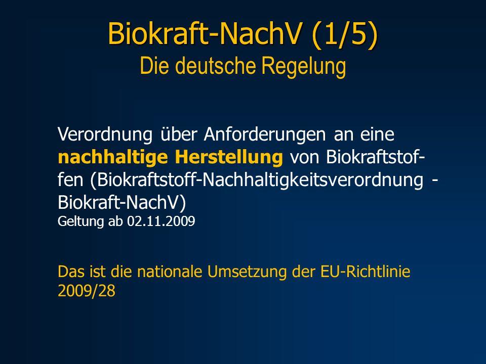 Biokraft-NachV (1/5) Die deutsche Regelung