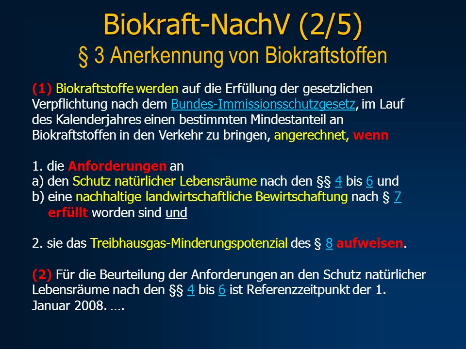 Biokraft-NachV (2/5) § 3 Anerkennung von Biokraftstoffen