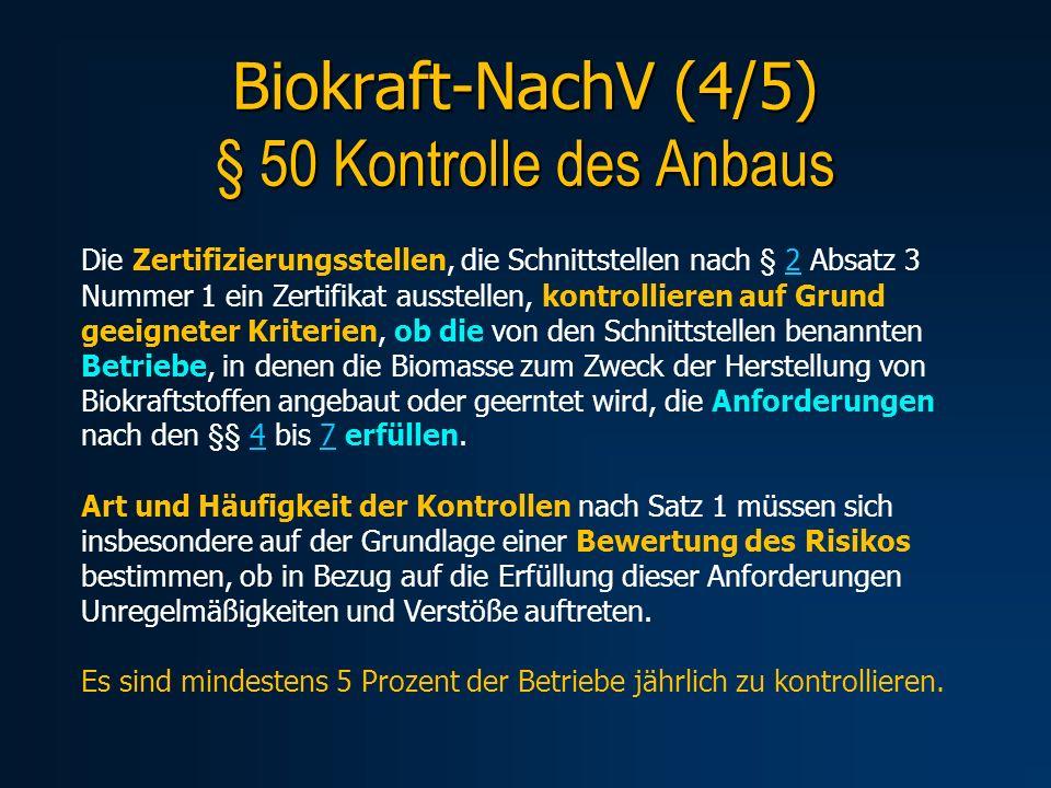Biokraft-NachV (4/5) § 50 Kontrolle des Anbaus