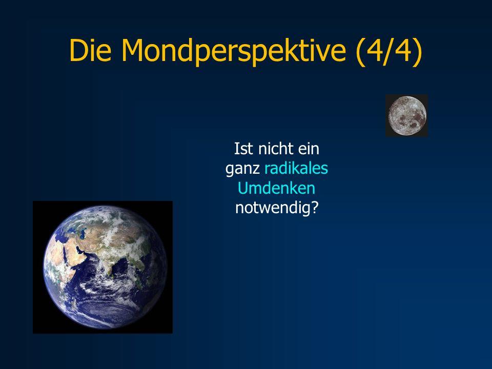 Die Mondperspektive (4/4)