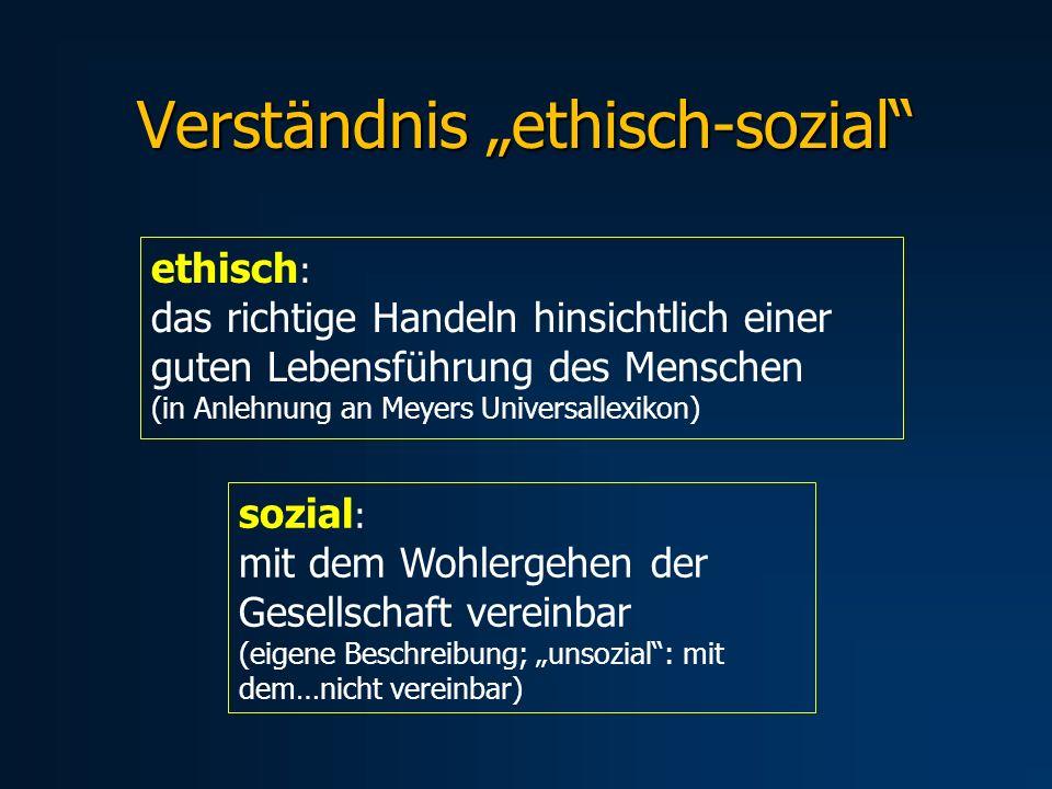 """Verständnis """"ethisch-sozial"""