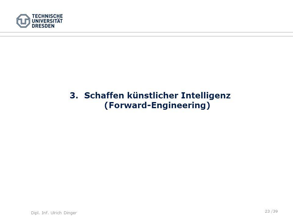 Schaffen künstlicher Intelligenz (Forward-Engineering)