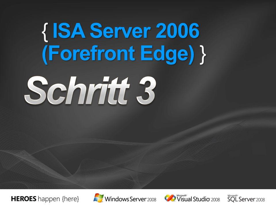 { ISA Server 2006 (Forefront Edge) }