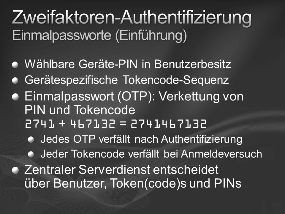 Zweifaktoren-Authentifizierung Einmalpassworte (Einführung)