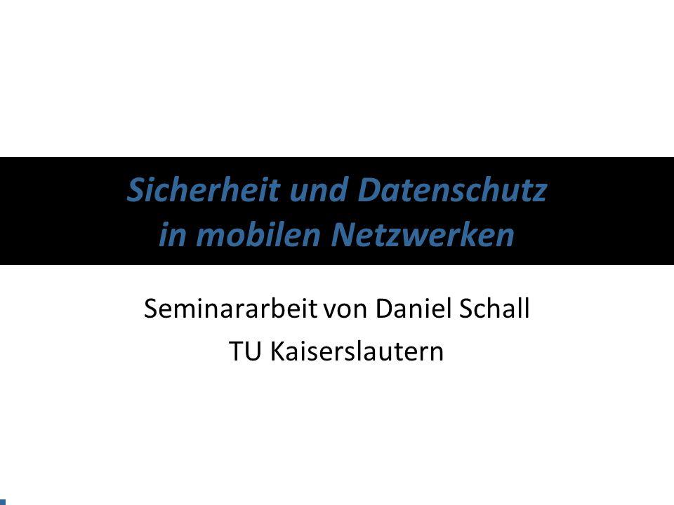 Sicherheit und Datenschutz in mobilen Netzwerken