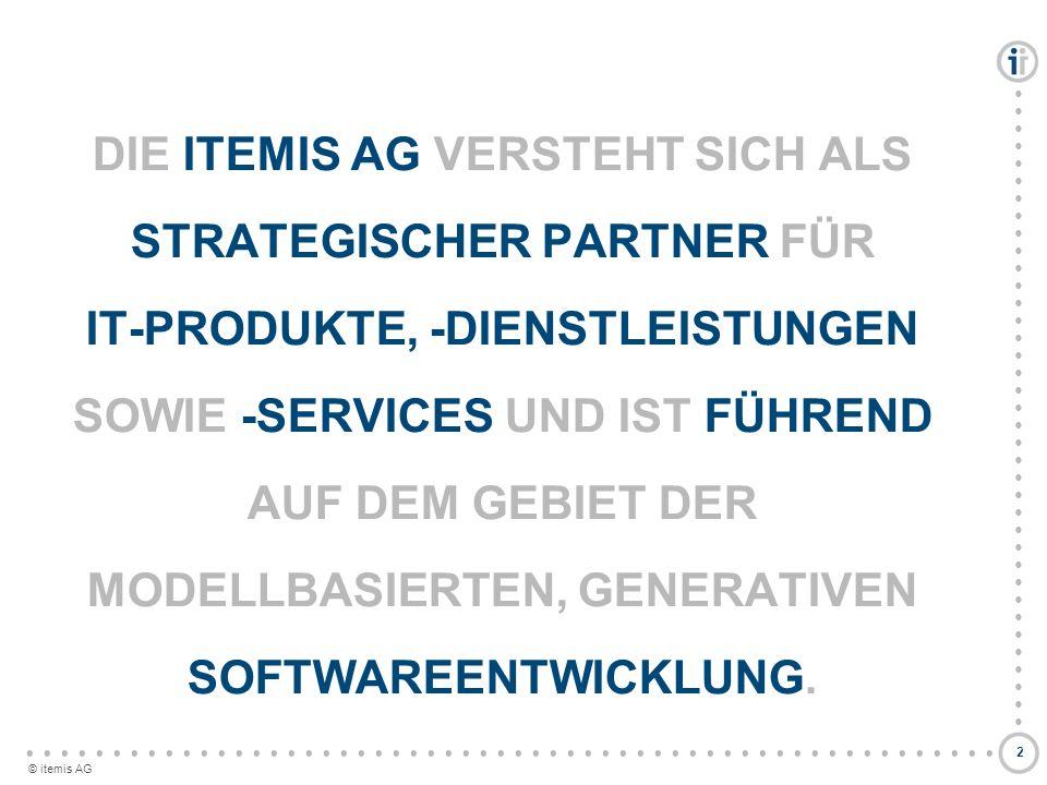Die Itemis Ag versteht sich als STRATEGISCHER Partner für it-PRODUKTE, -dienstleistungen SOWIE -SERVICES und ist führend auf dem gebiet der modellbasierten, generativen Softwareentwicklung.