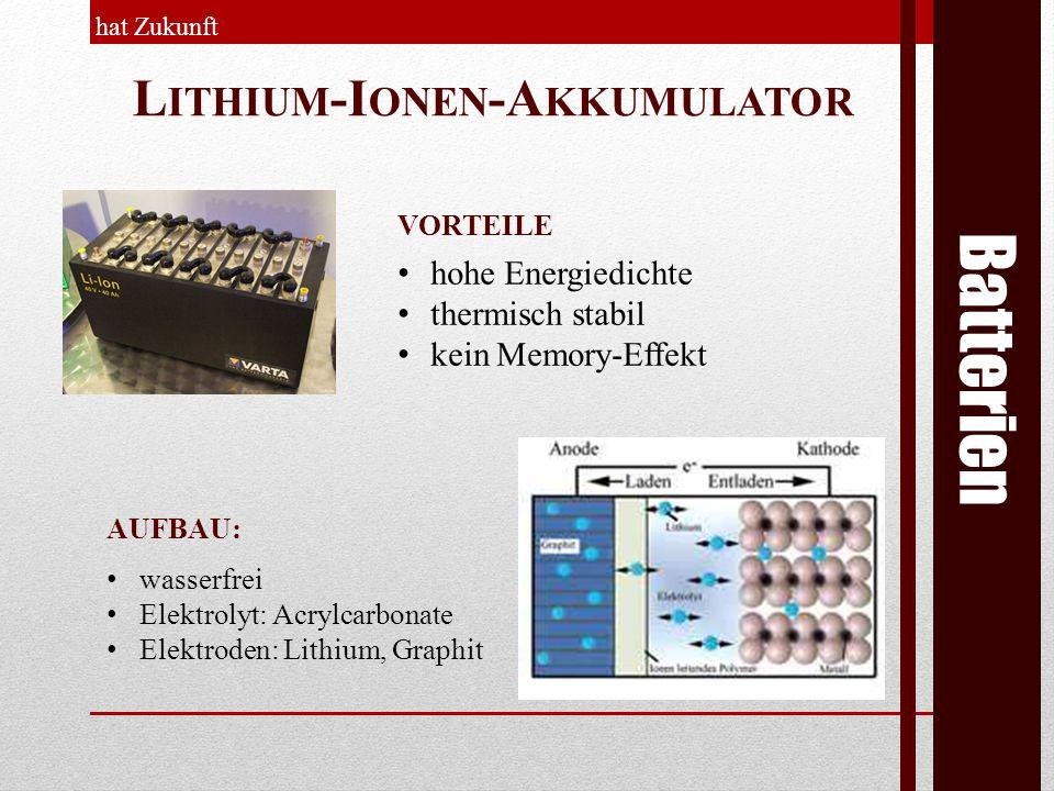 Batterien Lithium-Ionen-Akkumulator hohe Energiedichte
