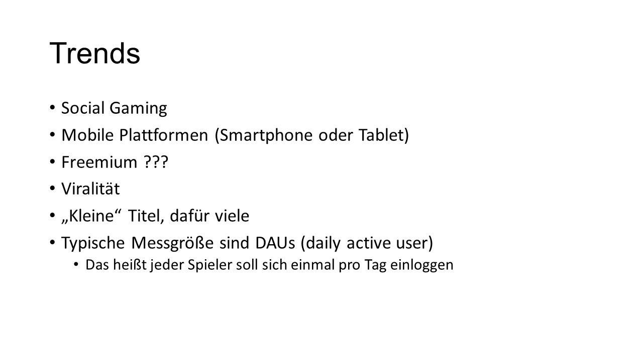 Trends Social Gaming Mobile Plattformen (Smartphone oder Tablet)