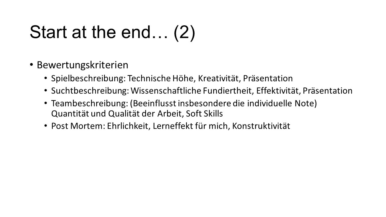 Start at the end… (2) Bewertungskriterien