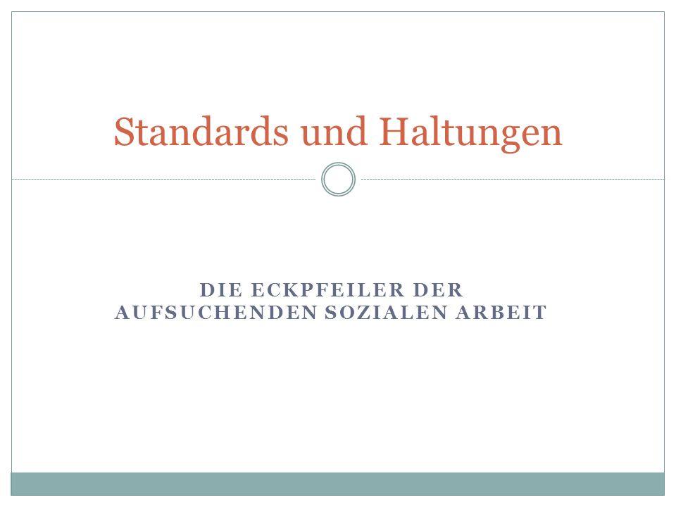 Standards und Haltungen