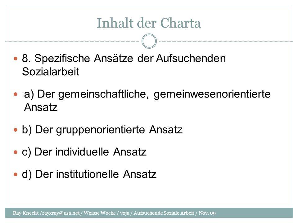 Inhalt der Charta 8. Spezifische Ansätze der Aufsuchenden Sozialarbeit