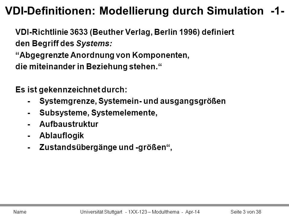 VDI-Definitionen: Modellierung durch Simulation -1-
