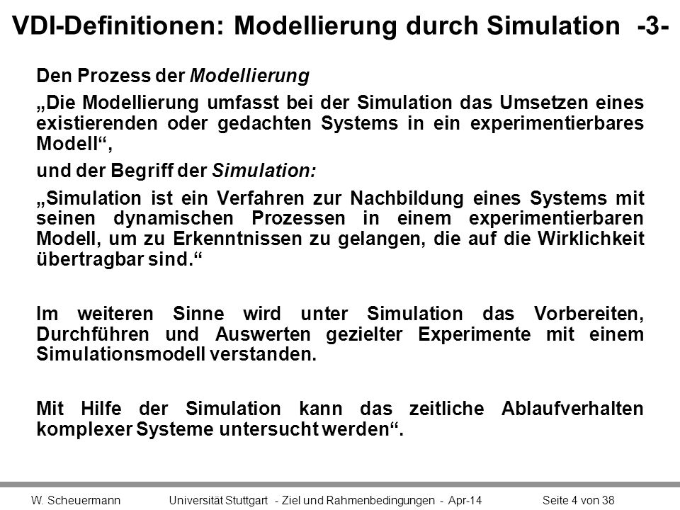 VDI-Definitionen: Modellierung durch Simulation -3-