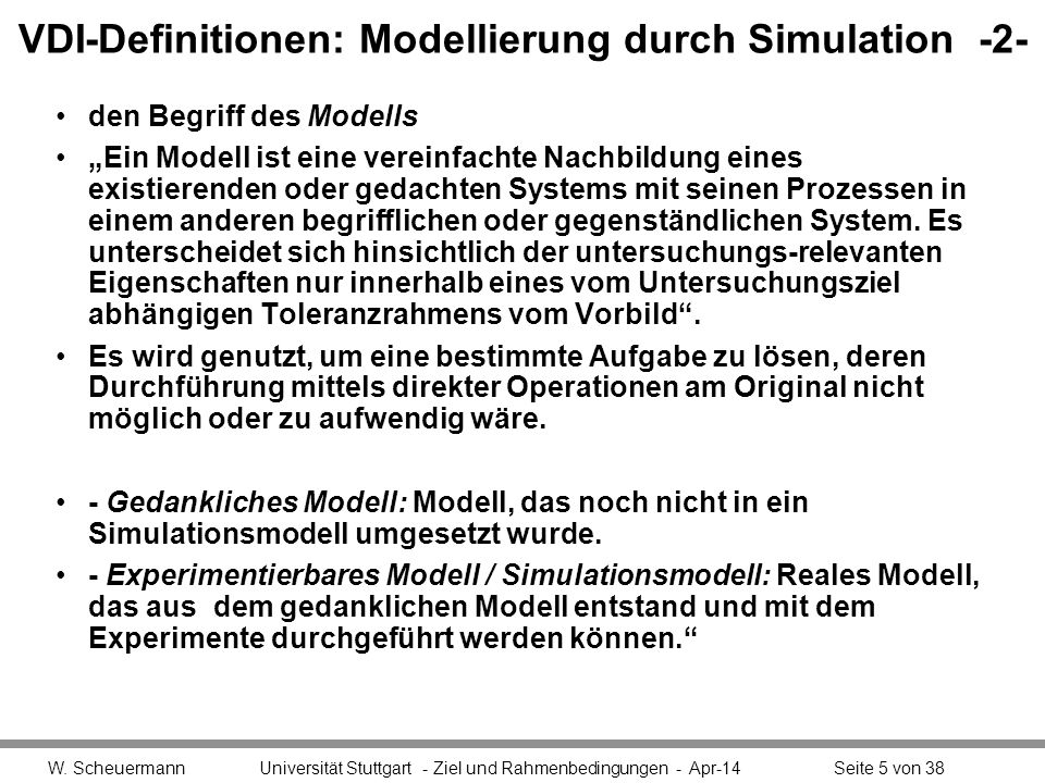 VDI-Definitionen: Modellierung durch Simulation -2-