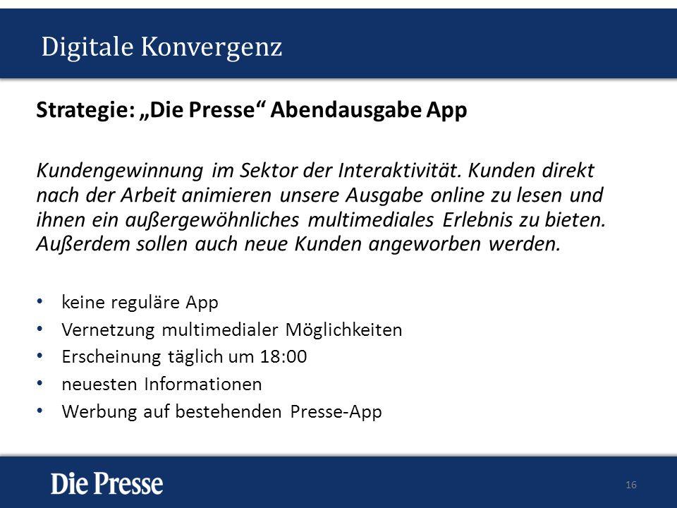 "Digitale Konvergenz Strategie: ""Die Presse Abendausgabe App"