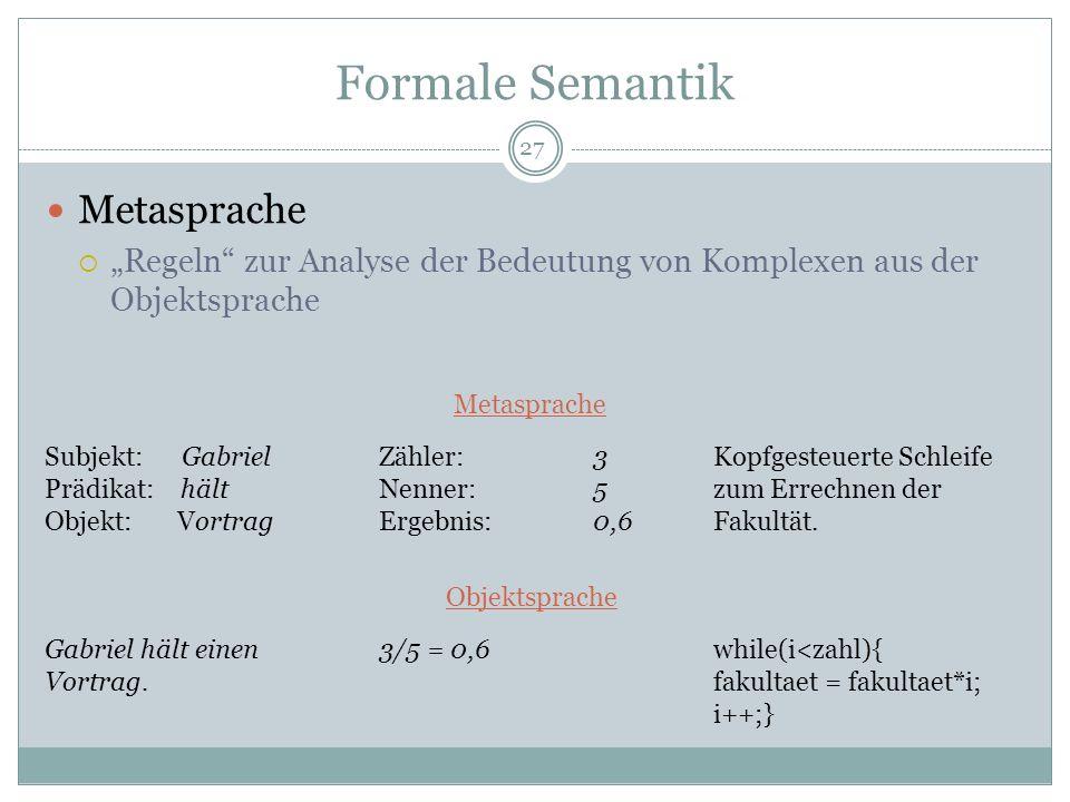 Formale Semantik Metasprache