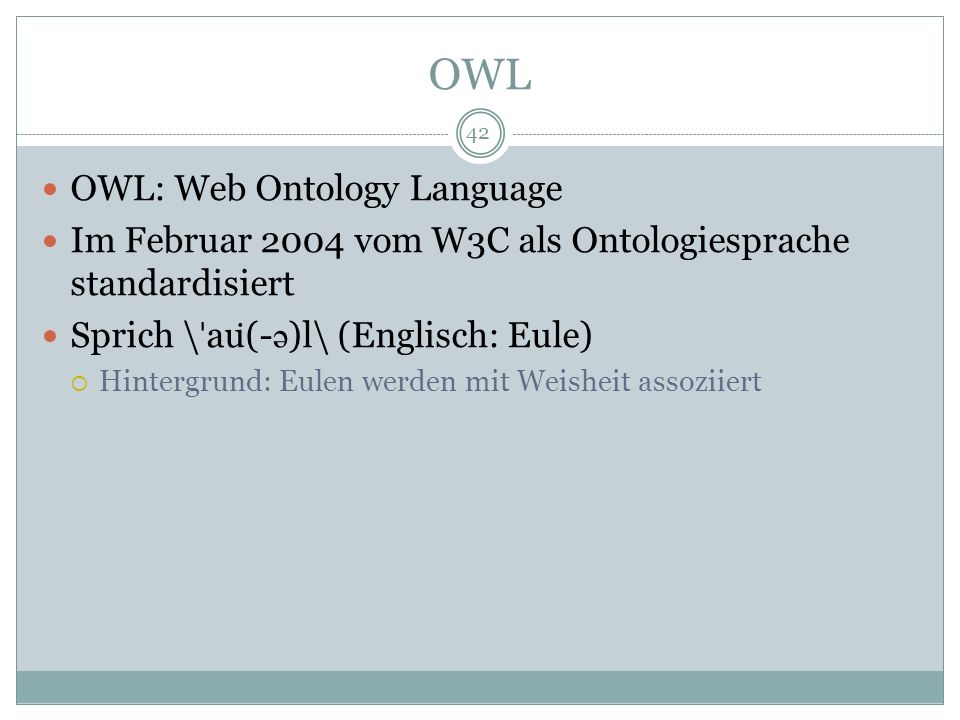 OWL OWL: Web Ontology Language