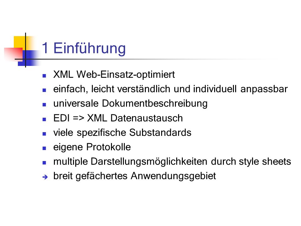 1 Einführung XML Web-Einsatz-optimiert