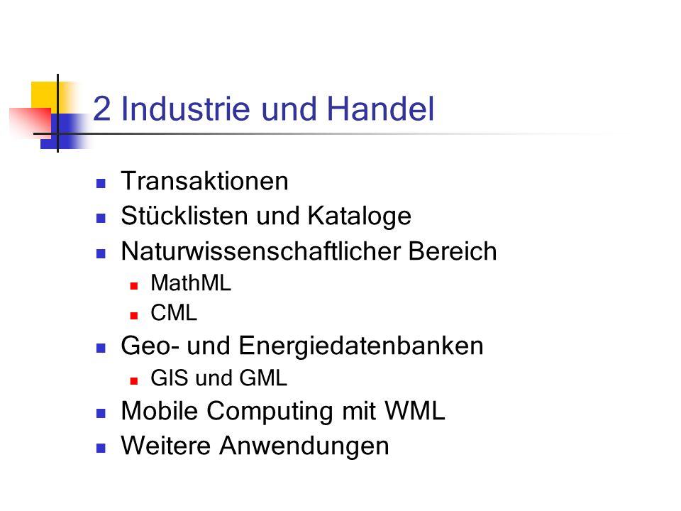 2 Industrie und Handel Transaktionen Stücklisten und Kataloge