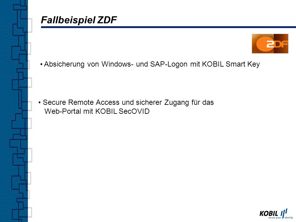 Fallbeispiel ZDF Absicherung von Windows- und SAP-Logon mit KOBIL Smart Key.