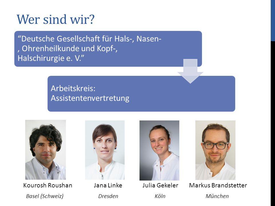 Wer sind wir Deutsche Gesellschaft für Hals-, Nasen-, Ohrenheilkunde und Kopf-, Halschirurgie e. V.