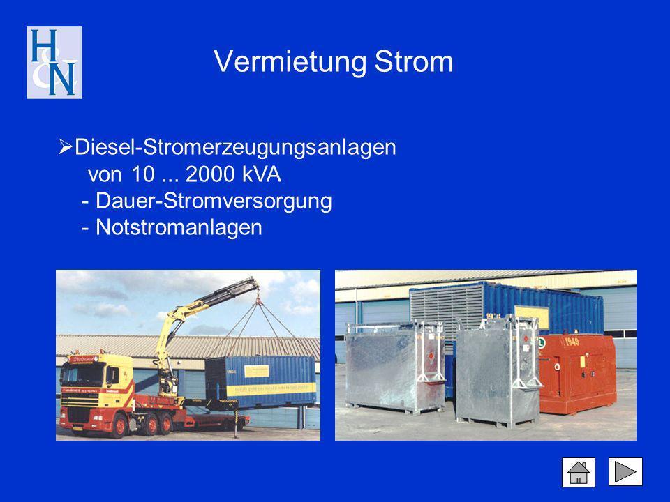 Vermietung Strom Diesel-Stromerzeugungsanlagen von 10 ... 2000 kVA