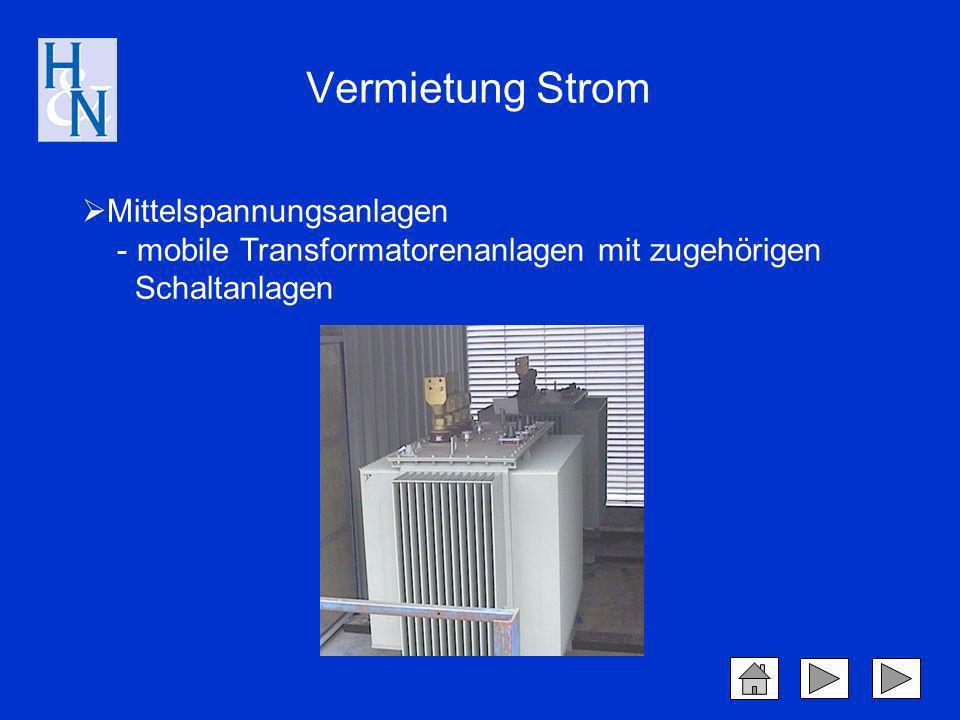Vermietung Strom Mittelspannungsanlagen - mobile Transformatorenanlagen mit zugehörigen Schaltanlagen.