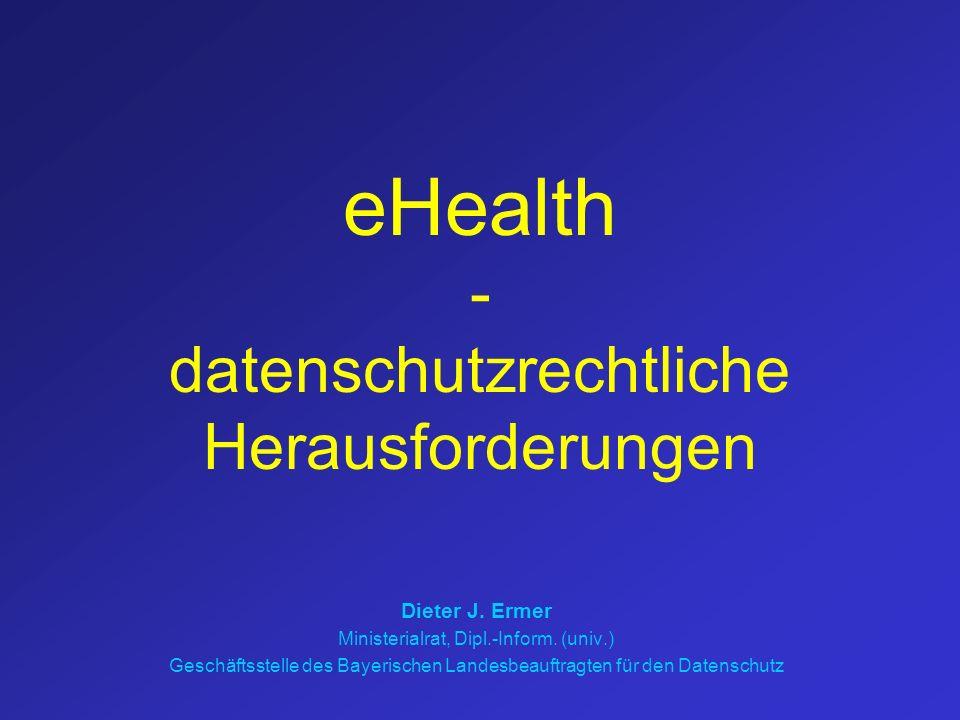eHealth - datenschutzrechtliche Herausforderungen