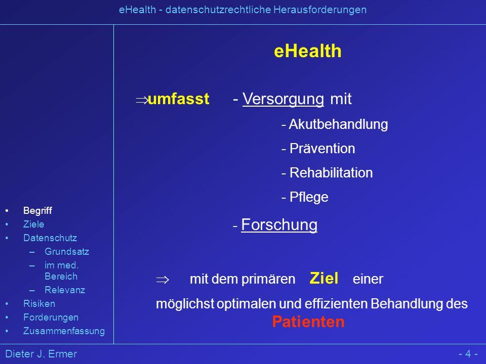 eHealth umfasst - Versorgung mit - Akutbehandlung - Prävention