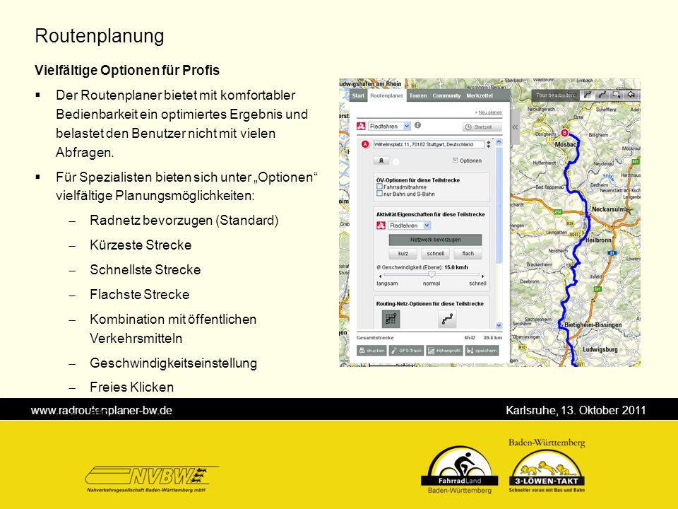 Routenplanung Vielfältige Optionen für Profis