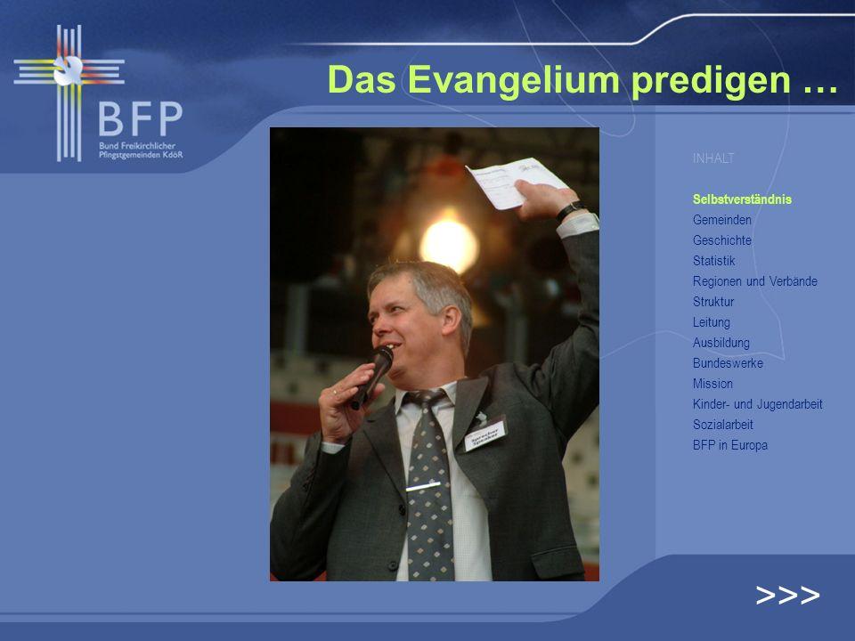 Das Evangelium predigen …