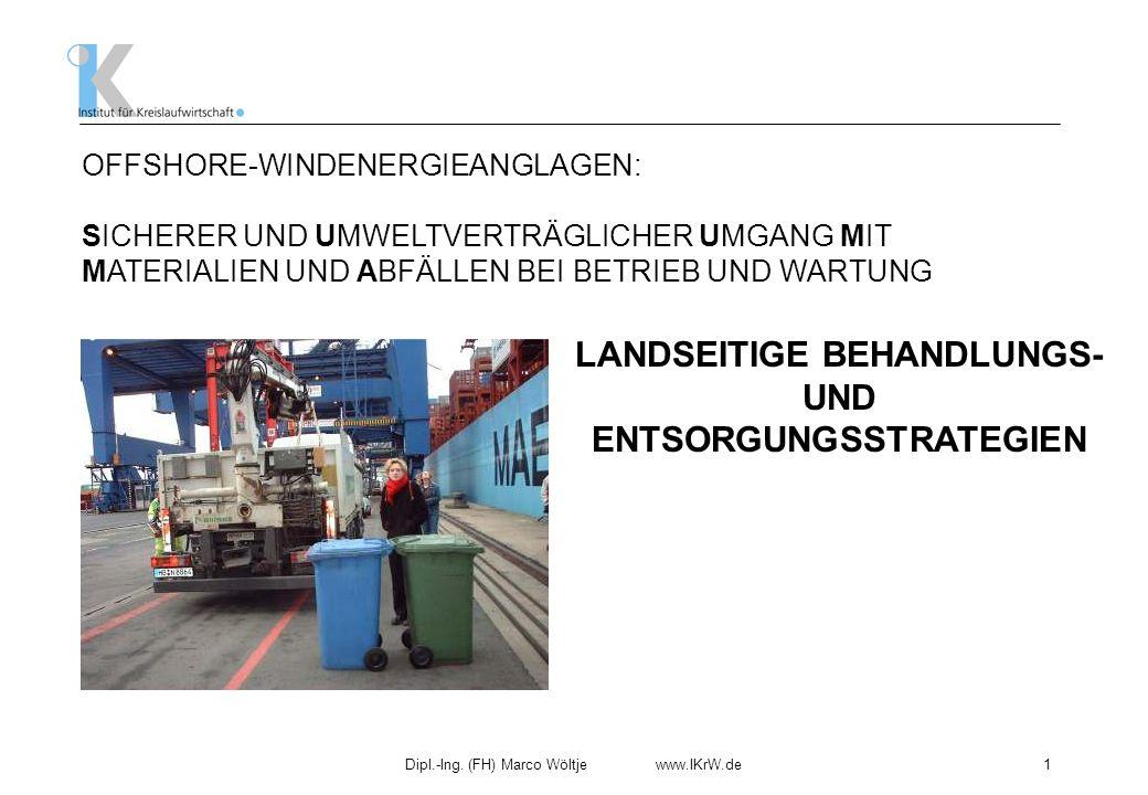 LANDSEITIGE BEHANDLUNGS- UND ENTSORGUNGSSTRATEGIEN