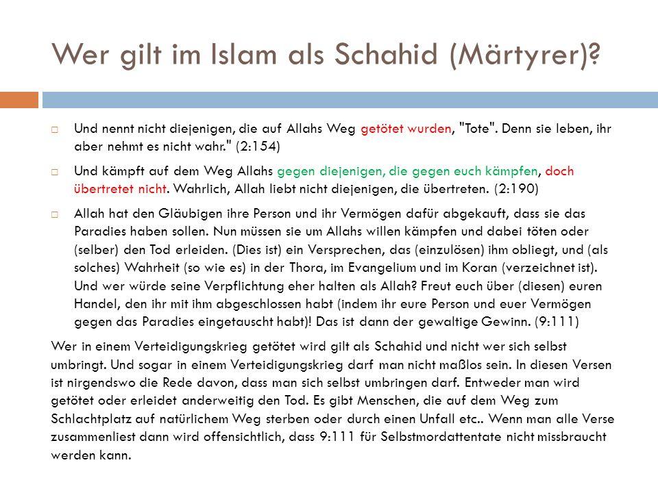 Wer gilt im Islam als Schahid (Märtyrer)