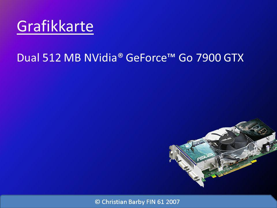 Grafikkarte Dual 512 MB NVidia® GeForce™ Go 7900 GTX
