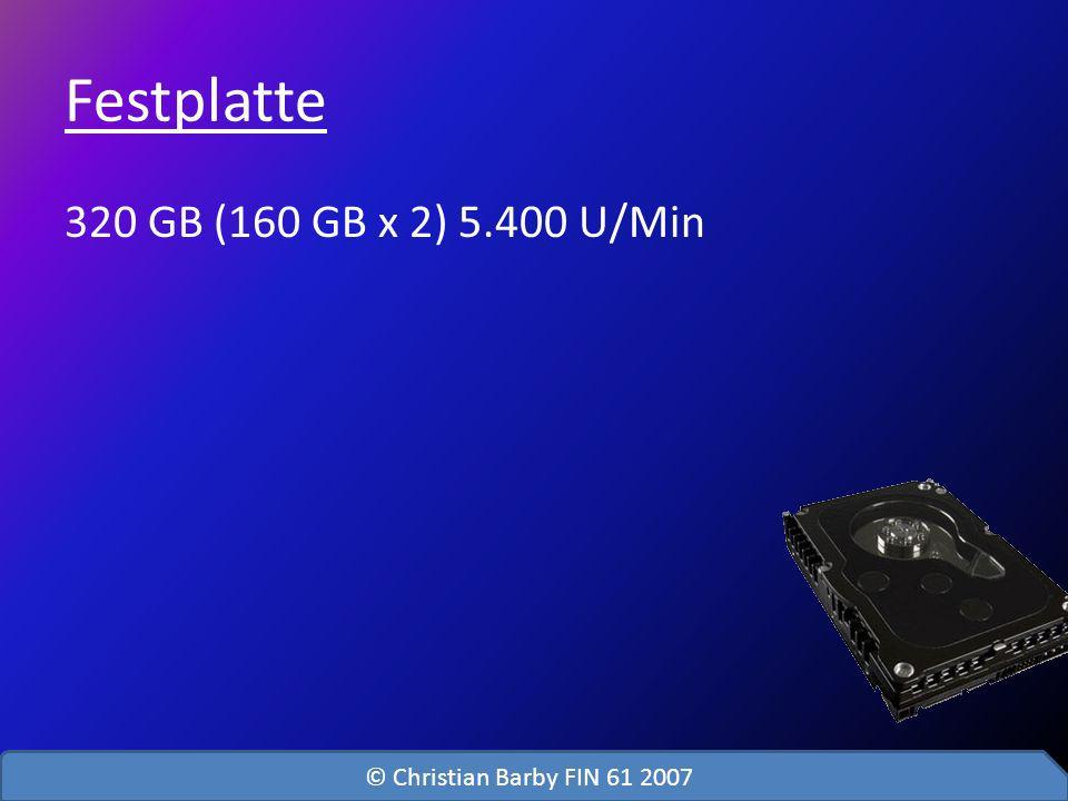 Festplatte 320 GB (160 GB x 2) 5.400 U/Min