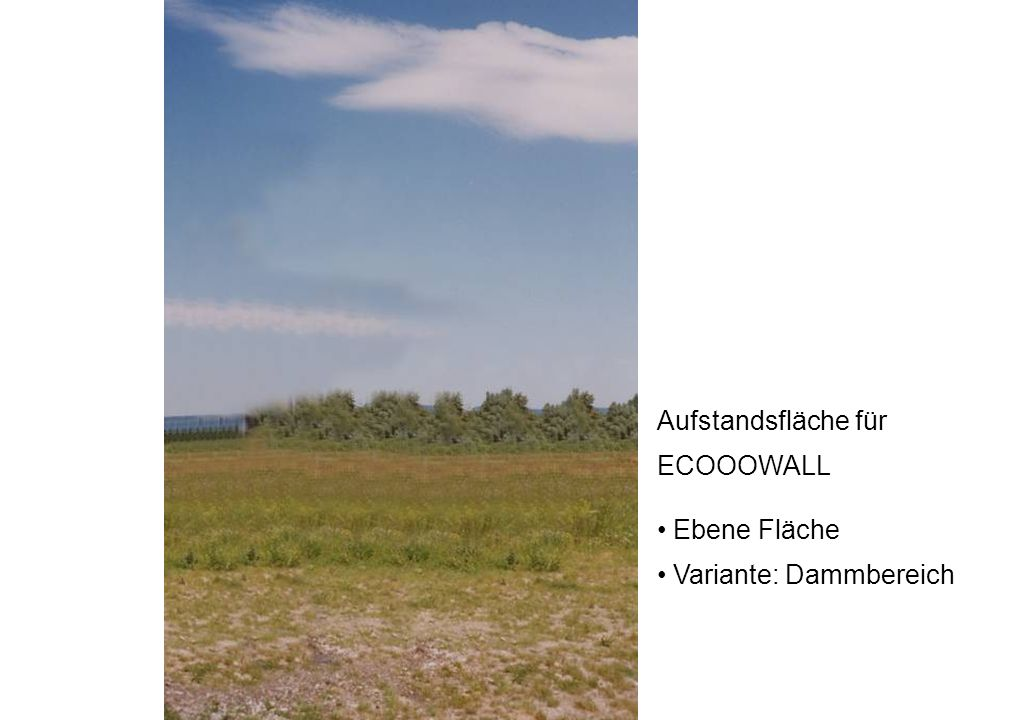Aufstandsfläche für ECOOOWALL Ebene Fläche Variante: Dammbereich