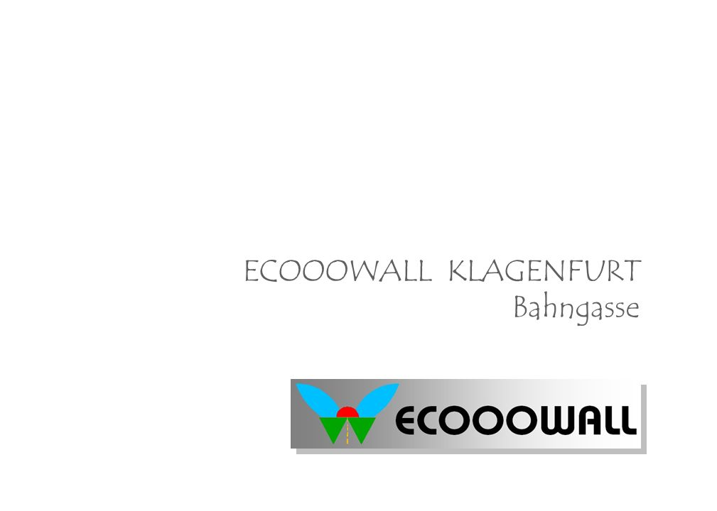 ECOOOWALL KLAGENFURT Bahngasse
