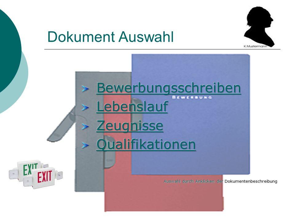 Dokument Auswahl Bewerbungsschreiben Lebenslauf Zeugnisse