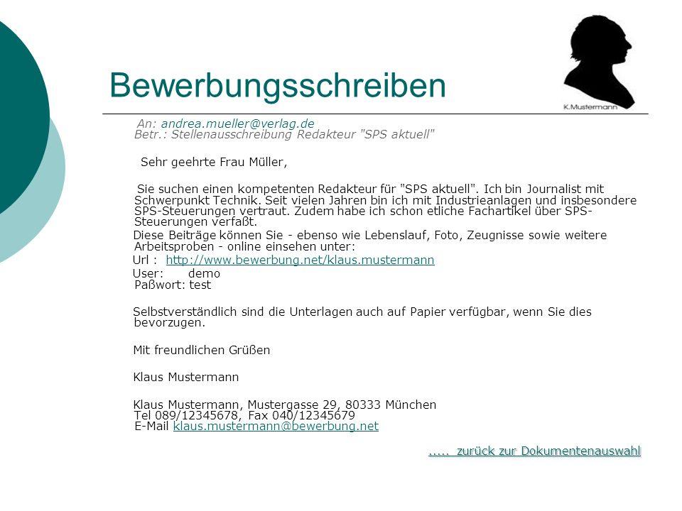 Bewerbungsschreiben An: andrea.mueller@verlag.de Betr.: Stellenausschreibung Redakteur SPS aktuell