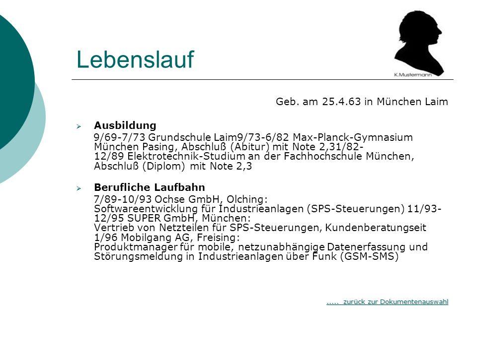 Lebenslauf Geb. am 25.4.63 in München Laim Ausbildung